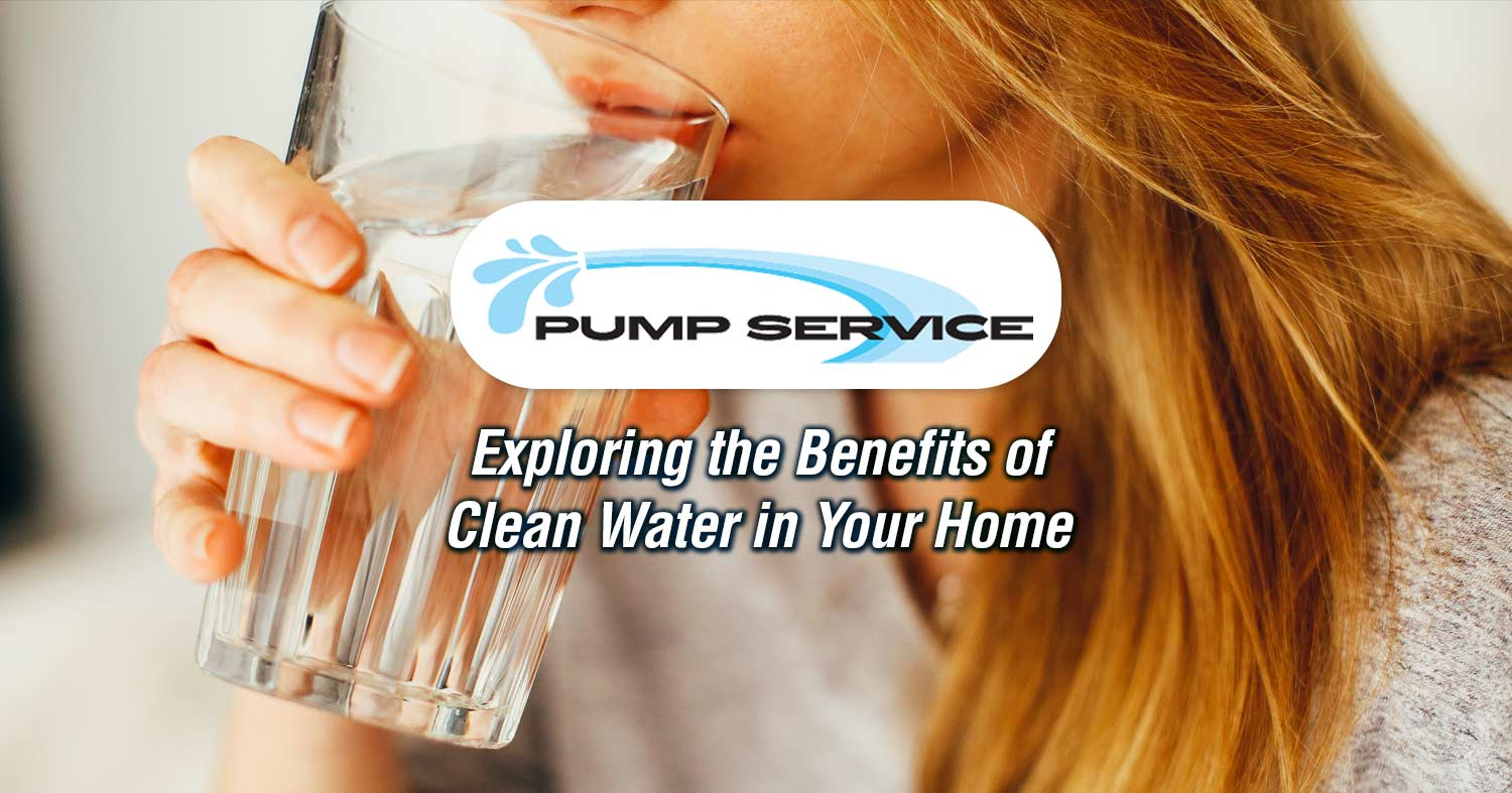 Exploring the Benefits of Clean Water in Your Home