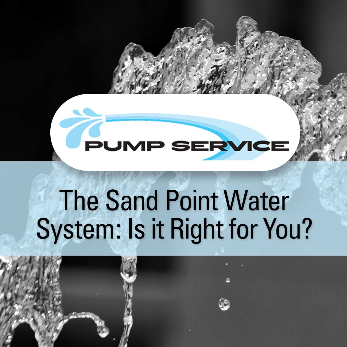 The Sand Point Water System: Is it Right for You?